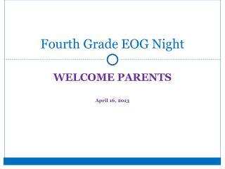 Fourth Grade EOG Night