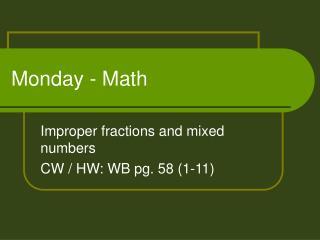 Monday - Math