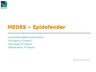 MEDES – Epidefender
