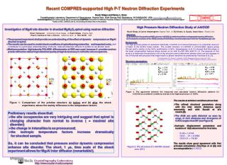 Recent COMPRES-supported High P-T Neutron Diffraction Experiments
