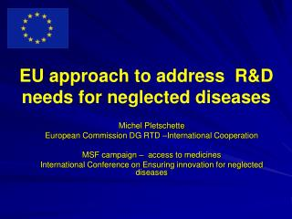 EU approach to address  R&D needs for neglected diseases