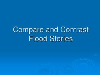 Compare and Contrast Flood Stories