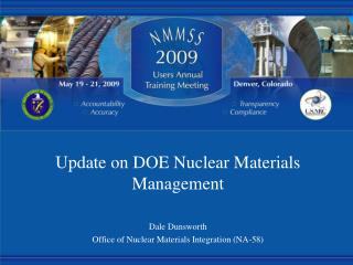Update on DOE Nuclear Materials Management