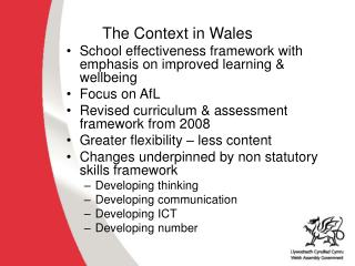 The Context in Wales