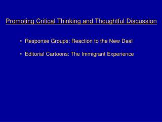Promoting Critical Thinking and Thoughtful Discussion