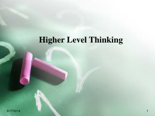 Higher Level Thinking