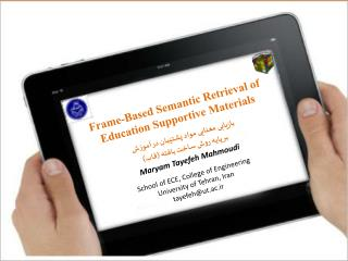 Frame-Based Semantic Retrieval of Education Supportive Materials