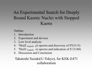 An Experimental Search for Deeply  Bound Kaonic Nuclei with Stopped Kaons