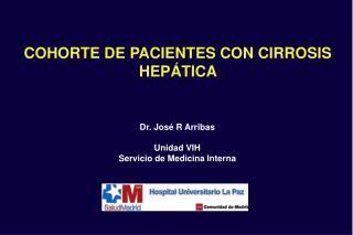 COHORTE DE PACIENTES CON CIRROSIS HEP TICA