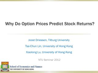Why Do Option Prices Predict Stock Returns?