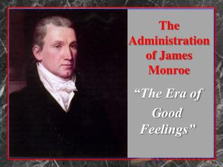 The Administration of James Monroe