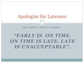 Apologize for Lateness