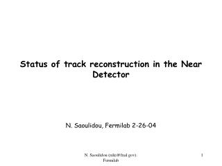 Status of track reconstruction in the Near Detector