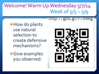 Welcome! Warm Up  Wednesday 5/7 /14 Week of  5 / 5  � 5/ 9