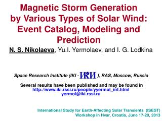 Magnetic Storm Generation  by Various Types of Solar Wind:  Event Catalog, Modeling and Prediction