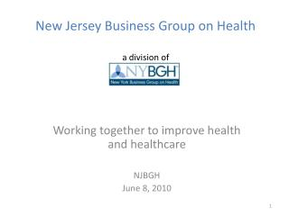 New Jersey Business Group on Health a division of