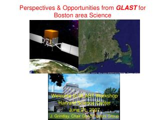 Perspectives & Opportunities from  GLAST  for Boston area Science