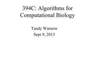394C: Algorithms for Computational Biology