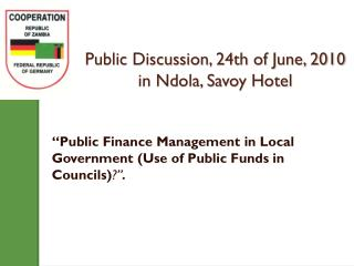 Public Discussion, 24th of June, 2010 in Ndola, Savoy Hotel