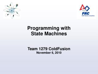 Programming with State Machines