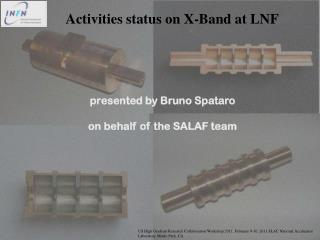 presented by Bruno Spataro on behalf of the SALAF team