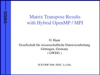 Matrix Transpose Results with Hybrid OpenMP / MPI