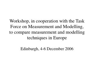 Edinburgh, 4-6 December 2006