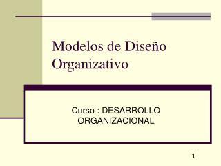 Modelos de Dise o Organizativo