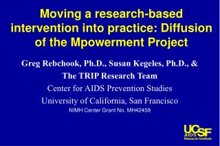 Moving a research-based intervention into practice: Diffusion of the Mpowerment Project