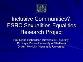 Inclusive Communities?: ESRC Sexualities Equalities Research Project