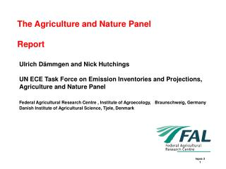 The Agriculture and Nature Panel Report
