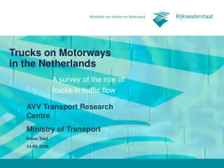 Trucks on Motorways  in the Netherlands