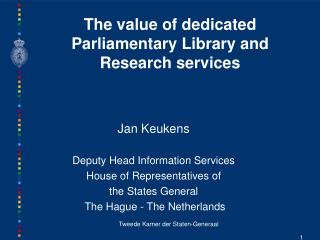 The value of dedicated Parliamentary Library and Research services