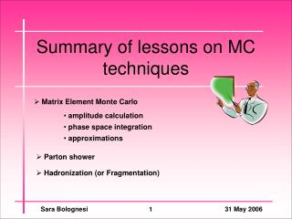 Summary of lessons on MC techniques