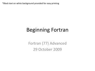 Beginning Fortran