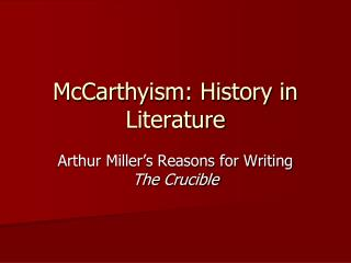 McCarthyism: History in Literature