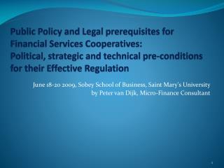 June 18-20 2009, Sobey School of Business, Saint Mary's University