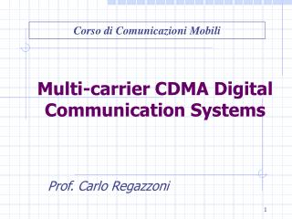 Multi-carrier CDMA Digital Communication Systems