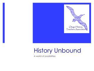 History Unbound