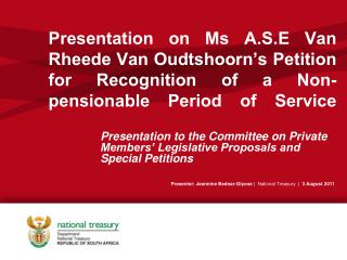 Presentation to the Committee on Private Members' Legislative Proposals and Special Petitions