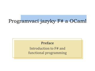 Programvací jazyky F # a OCaml
