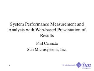 System Performance Measurement and Analysis with Web-based Presentation of Results