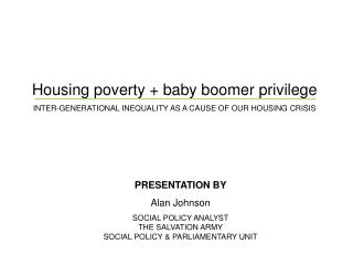 Housing poverty + baby boomer privilege