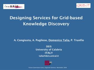 Designing Services for Grid-based Knowledge Discovery