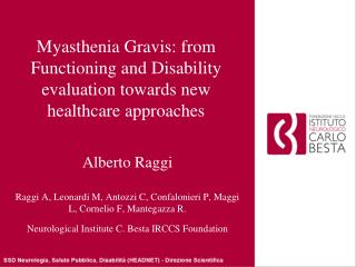 Myasthenia Gravis: from Functioning and Disability evaluation towards new healthcare approaches