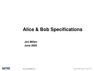 Alice & Bob Specifications