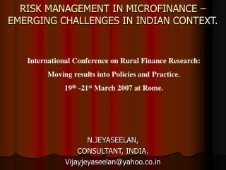 RISK MANAGEMENT IN MICROFINANCE – EMERGING CHALLENGES IN INDIAN CONTEXT.