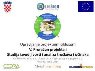 Upravljanje projektnim ciklusom V. Proračun projekta i