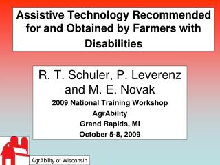 Assistive Technology Recommended for and Obtained by Farmers with Disabilities