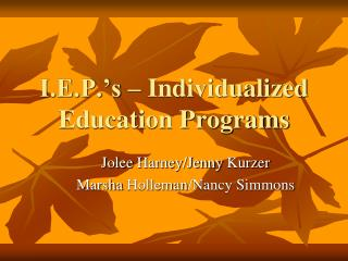 I.E.P.'s – Individualized Education Programs